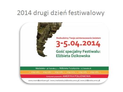2014 Drugi dzień Festiwalu