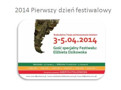 2014 Pierwszy dzień Festiwalu