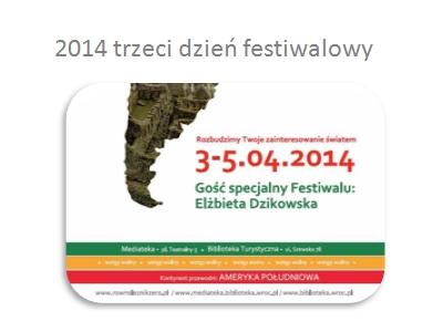 2014 Trzeci dzień Festiwalu